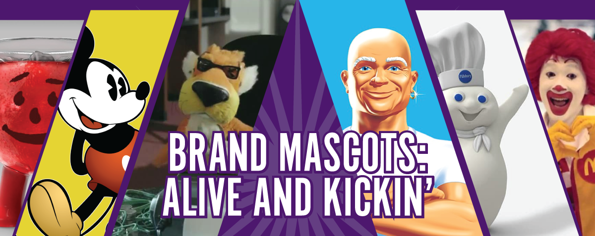 Brand Mascots: Alive and Kickin'