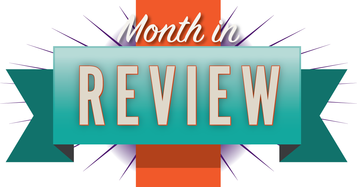 Month-In-Review: June